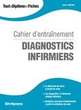 Badia Jabrane - Diagnostics infirmiers - Cahier d'entraînement.
