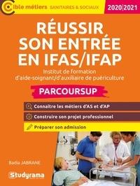 Badia Jabrane - Réussir son entrée en IFAS/FAP.