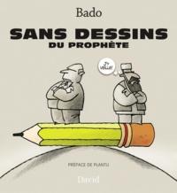 Bado - Sans dessins du prophète.