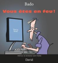 Bado et Raymond Saint-Pierre - Vous êtes en feu !.