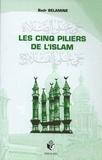 Badr Belamine - Les cinq piliers de l'Islam.