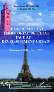 Le représentant territorial de lEtat face au développement urbain - Marrakech 2011 - Paris 2012.pdf