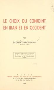 Bagher Saroukhani - Le choix du conjoint en Iran et en Occident.