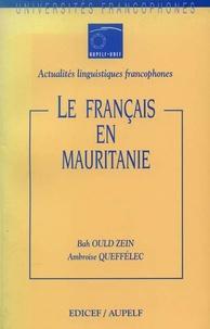 Bah Ould Zein et Ambroise Queffélec - Le français en Mauritanie.