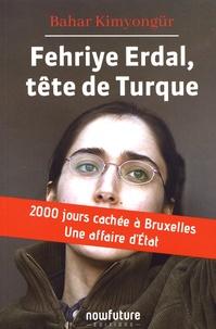 Era-circus.be Fehriye Erdal, tête de Turque - 2000 jours cachée à Bruxelles, une affaire d'Etat Image