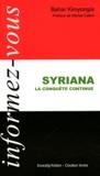 Bahar Kimyongür - Syriana - La conquête continue.