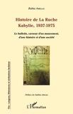 Bahia Amellal - Histoire de La Ruche, Kabylie, 1937-1975 - Le bulletin, curseur d'un mouvement, d'une histoire et d'une société.