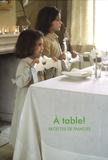 Bai - A table ! - Recettes de familles.