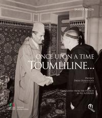 Baida Jamaa - Once upon a time Toumliline (anglais).