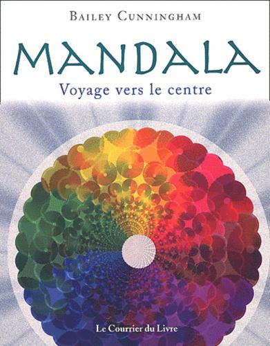 Bailey Cunningham - Mandala - Voyage vers le centre.