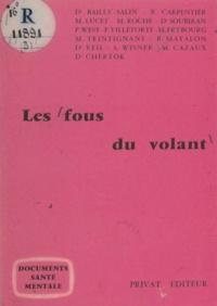 Bailly-Salin et R. Carpentier - Les fous du volant.