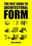 Baires Raffaelli - The Fast Guide to Architectural Form.