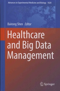 Bairong Shen - Healthcare and Big Data Management.