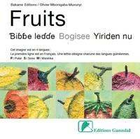 Bakame Editions et Fatoumata Leila Diallo - Fruits - Bibbe ledde, Bogisee, Yriden nu.