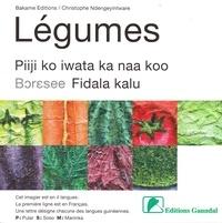 Bakame Editions et Fatoumata Leila Diallo - Légumes - Piiji ko iwata ka naa koo, Boresee, Fidala kalu.