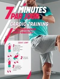 Bakary Sissako - Cardio training - Mon programme brûle-graisses.