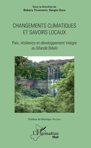 Changements climatiques et savoirs locaux - Paix, résilience et développement intégré au Mandé (Mali).pdf