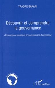 Bakary Traoré - Découvrir et comprendre la gouvernance - Gouvernance publique et gouvernance d'entreprise.