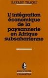 Bakary Traoré - Points de vue  : L'intégration économique de la paysannerie en Afrique subsaharienne.