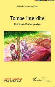 Tombe interdite - Histoire de lenfant prodige.pdf