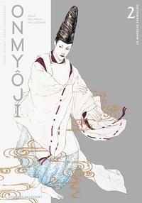 Baku Yumemakura et Reiko Okano - Onmyôji Tome 2 : Le moineau vermillon.