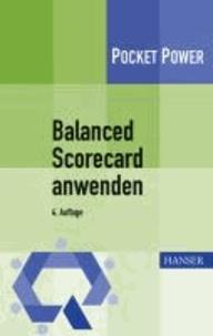 Balanced Scorecard anwenden - Kennzahlengestützte Unternehmenssteuerung.