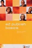 Balasy Halasy - eZ publish basics - Edition en langue anglaise.
