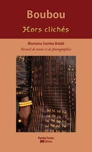 Balde mariama Samba - Boubou (Hors clichés).