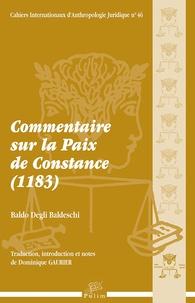 Baldo Degli Baldeschi - Commentaire sur la Paix de Constance (1183). 1 Cédérom