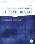 Baldwin Ross Hergenhahn et Tracy Henley - Introduction à l'histoire de la psychologie.