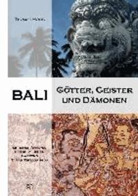 Bali - Götter, Geister und Dämonen.