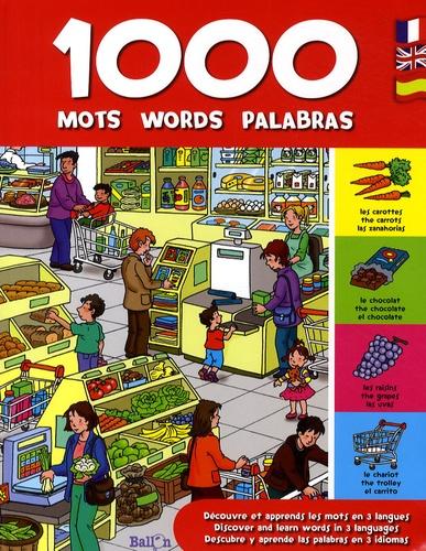 Ballon - 1000 mots words palabras - Découvre et apprends les mots en 3 langues, anglais-français-espagnol.