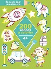 Ballon - 200 choses à colorier - 4 +.