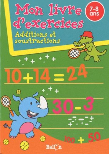 Ballon - Additions et soustractions - 7-8 ans.
