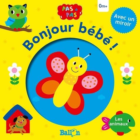 Bonjour Bébé Les Animaux Album