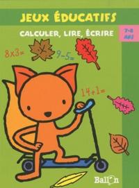 Ballon - Calculer, lire, écrire - 7-8 ans.