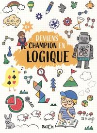 Téléchargement gratuit de l'ebook au format pdf Deviens champion en logique 9789403212296