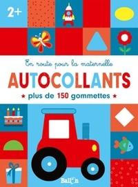 Ebooks téléchargement gratuit deutsch epub En route pour la maternelle  - Autocollants 2+