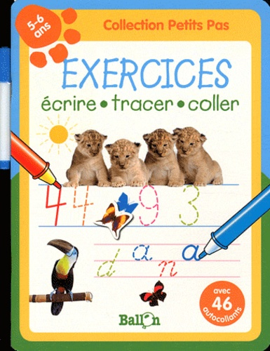 Ballon - Exercices 5-6 ans - Ecrire, tracer, coller.