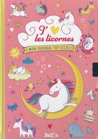 Ballon - J'aime les licornes - Mon journal top secret.