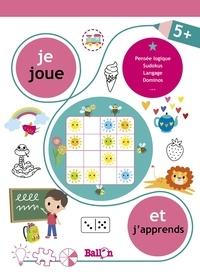 Ballon - Je joue et j'apprends 5+ - Pensée logique, sudokus, langage, dominos....