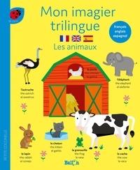 Ballon - Les animaux - Mon imagier trilingue.