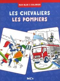 Ballon - Les chevaliers - Les pompiers.