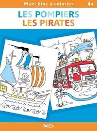 Ballon - Les pompiers, Les pirates.