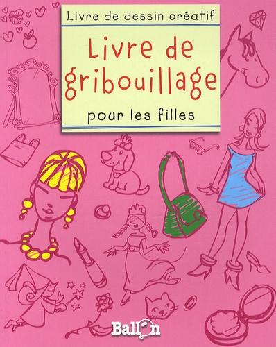 Ballon - Livre de gribouillage pour les filles.