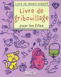 Ballon - Livre de gribouillage - Pour les filles.
