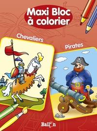 Ballon - Maxi bloc à colorier Chevaliers, Pirates.