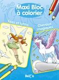 Ballon - Maxi bloc à colorier Fées et lutins, Chevaux magiques.