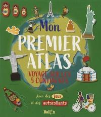 Deedr.fr Mon premier atlas - Voyage sur les 5 continents Image