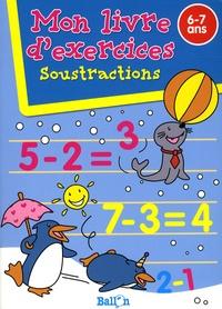 Ballon - Soustractions - Mon livre d'exercices  6-7 ans.